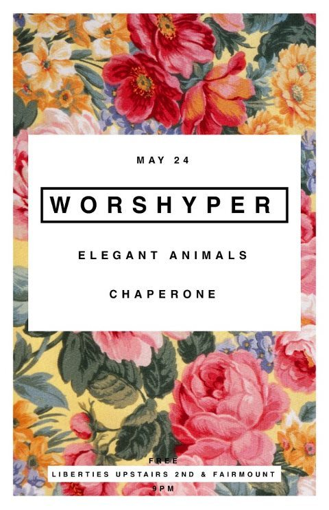 FREE WORSHYPER SHOW may 24th upstairs @ liberties (click picture for the soundcloud)