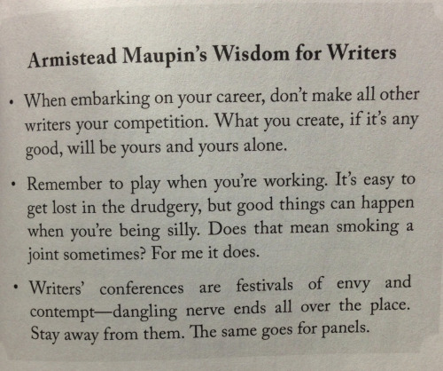 mrenzulli:  Armistead Maupin's Wisdom for Writers from the book Why We Write
