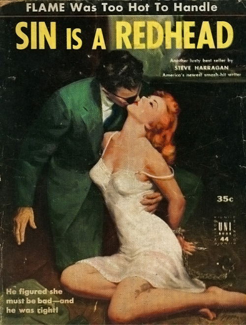 for-redheads:  Sin is a Redhead ~ 1952 paperback by Steve Harragan, Cover art by George Geygan