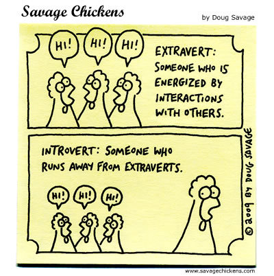 Savage Chickens I am the introvert