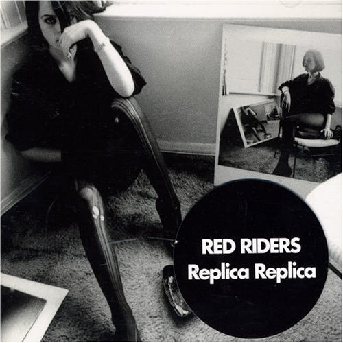 Red Riders - Replica Replica (2006) Also one of the best pieces of Australian cover art of recent years.