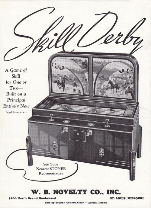 Skill Derby flyer. Horse racing was a constant theme in 1930's arcade games. See Your Nearest STONER Representative. (via)