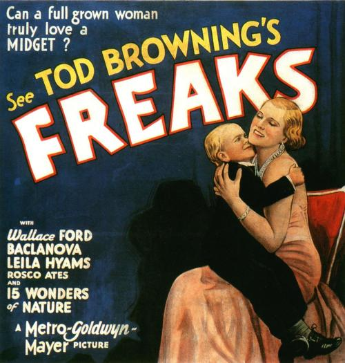 Freaks, 1932.  —via butterflyeffects:via vruz: aren't they lovely ?