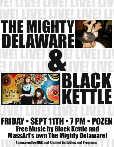 Fresh off our world tour, we're back at Massart. We're playing with Black Kettle, come check us out.