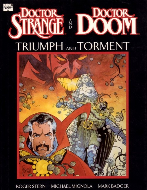 Doctor Strange and Doctor Doom: Triumph and Torment by Roger Stern, Mike Mignola and Mark Badger