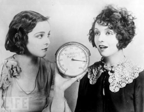 thousandflowerettes: 1920s:Yodel Meter, 1925. Two girls try out the new yodel meter, which measures the pitch of the human yodel. (via LIFE) Wow… people seriously had no lives before the invention of the interestweb.