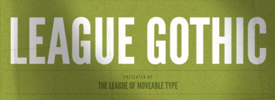 The League of Moveable Type has released a new straight-sided display sans, League Gothic. It's a revival of Alternate Gothic No.1 originally designed by Morris Fuller Benton for the American Type Founders Company (ATF) in 1903. (via Jon Hicks)