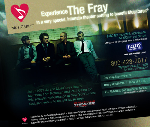 The Fray and MusiCares - Z100 - New York's Hit Music Station Tomorrow night! Very exciting. There are a handful of tickets left, call ASAP!