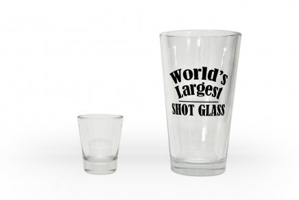 Thing of the Day: 10.6 times the size of your average shot glass