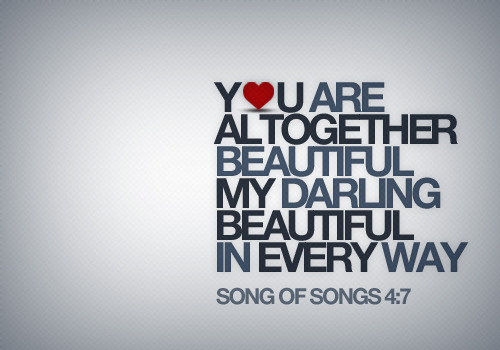 fishforpeople:  Song of Songs 4:7 For the one who has your heart