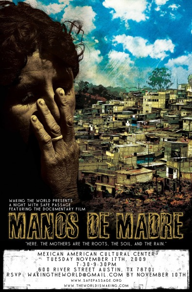 "Tonight: ""Manos De Madre"" Documentary Film Mexican American Cultural Center, Austin, TX 7:30pm It's FREE so bring your friends!"
