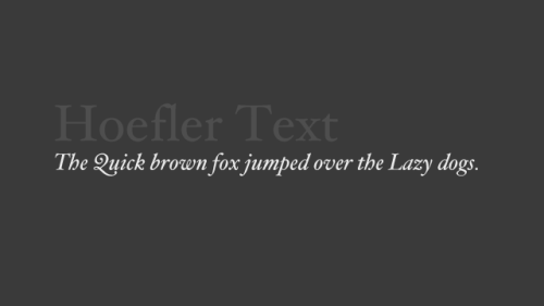 For some reason I just realized that Hoefler Text (from the incomparable Hoefler & Frere-Jones) is a standard font in OSX. I got really excited about the notion of using it in the place of Georgia in HTML, but strangely Firefox isn't displaying it correctly.