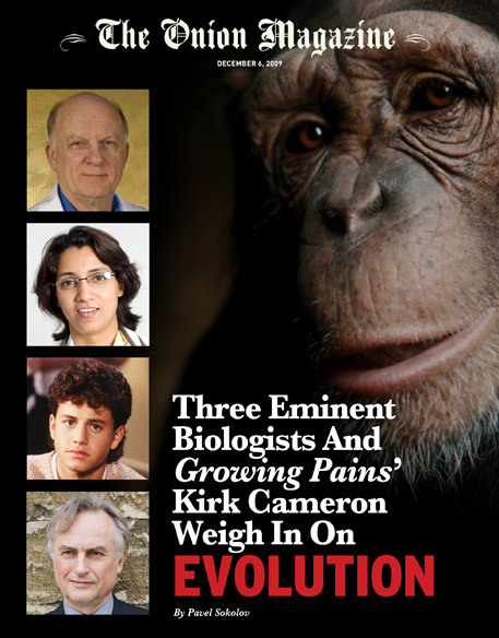 "danielholter:  scottfriday:  bmckinney:  notthatkindagay:  Three Eminent Biologists And 'Growing Pains"" Kirk Cameron Weigh In On Evolution 