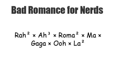 Bad Romance for Nerds marabites:  fuckyeahladygaga:travs:(via imnotascoolasyou)