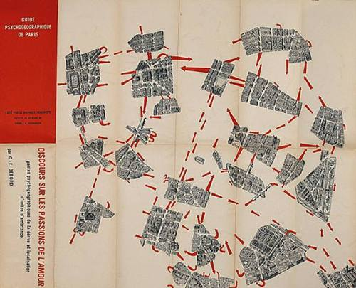 "Guy Debord, Guide Psychogeographique de Paris: Discours Sur Les Passions D'Amour, 1957 This map represents Guy Debord's use of dérive, a playful strategy that disrupts daily life events, like walking, and allows a person to be drawn by the spontaneous attractions and contours of the city.  This emphasis on the dérive by Debord is evidence of his interest in prohibiting ""art"" altogether, prioritizing social change. This enforcement of art practice as intervening and organizing dissent marks the Situationist International's key role in the avant-garde, claiming a direct link to the events in Paris in May 1968.  While these events had real impact Debord's writing privileges failure as a necessary catalyst to success. In speaking of the Paris Commune of 1871 Debord writes, ""The apparent successes of this movement are actually its fundamental failures…while its failures…are its most promising successes so far, for us and for the future."""