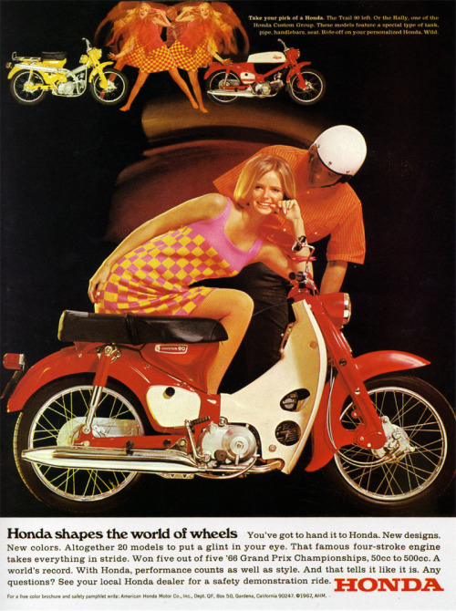 1960s Advertising - Magazine Ad - Honda (USA) (via Pink Ponk)
