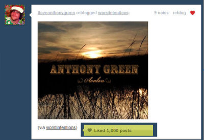 Of course, Anthony Green is my 1000th liked post! hahahaa this is too awesome :)