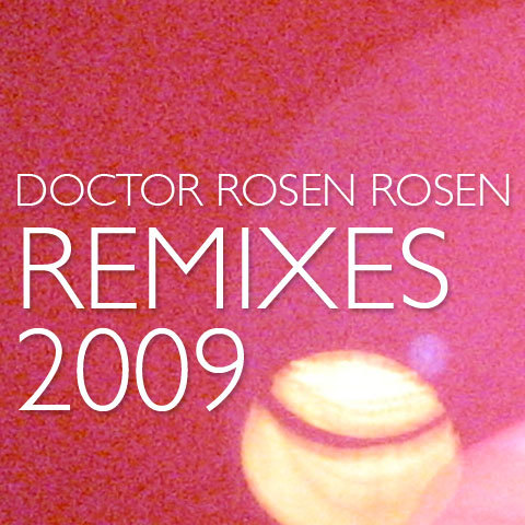 Dr. Rosen Rosen, one of my favorite remixologists, recently released a mixtape of all the remixes he did last year (not including his masterful re-working of Lily Allen's It's Not Me…). This is definitely worth the download, as is the Lily Allen remix album. [Dr. Rosen Rosen: Remixes 2009 Compilation] —Nathaniel James