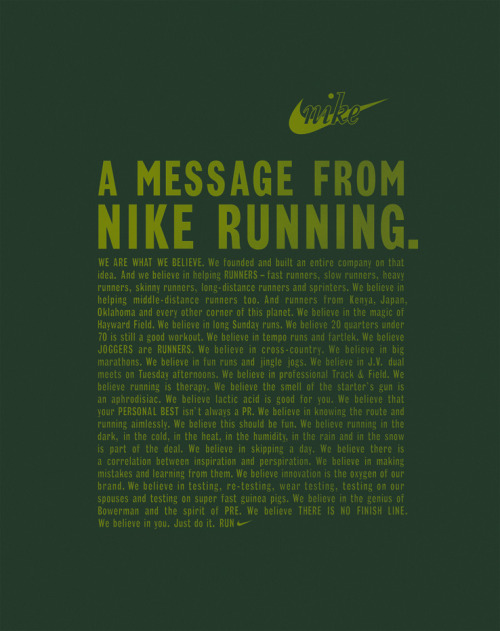 Running Manifesto. Obviously great copy and good PR for Nike, but fine words all the same.
