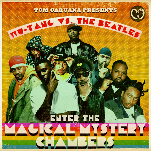 Enter The Magical Mystery Chambers — Wu Tang vs. The BeatlesFree download!