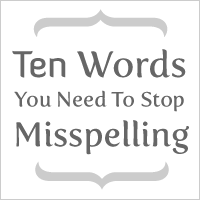 10 Words You Need to Stop Misspelling - The Oatmeal So true. I sometimes get annoyed when I see these common misspellings over and over again.