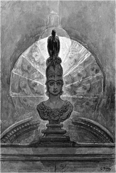 wemakebelieve:Perched upon a bust of Pallas, just above my chamber door; Perched, and sat, and nothing more.