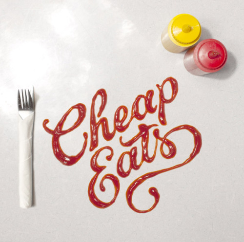 """Cheap Eats,"" by Alison Carmichael beautiful ketchup cursive // nelsie: via ohryankelley. More about Alison Carmichael at itsnicethat."