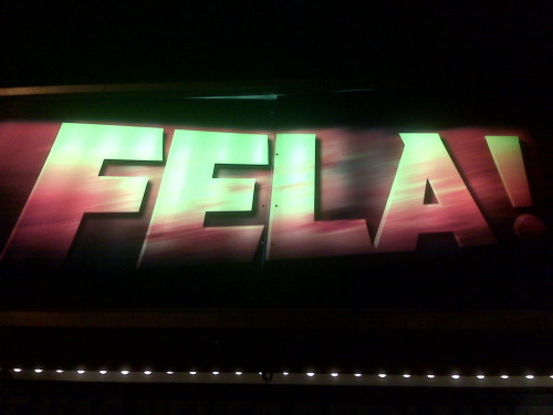 Two shows down, one more this week. FELA! is fantastic!