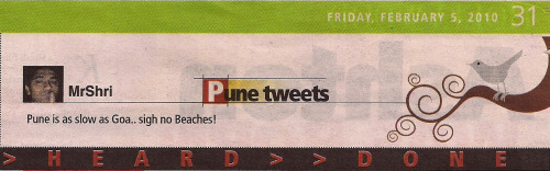 Back in @PuneMirror via #Pune Tweets! Thanks @ChattiBoy :) w00t w00t!