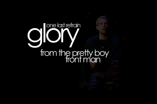 - One Song GloryRequested by: rogersplaidpants rogersplaidpants asked: How about anything with OBC Adam in the background? :D