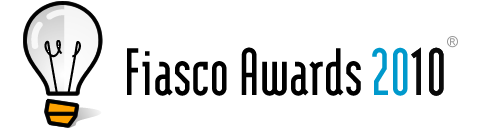 Fiasco Awards 2010, because God rewards Fools.