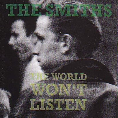 The Smiths - The World Won't Listen http://www.4shared.com/file/51999554/94ab0921/the_smiths_-_the_world_wont_listen.html?s=1