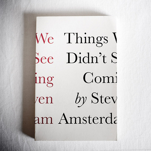2009 Age Book of the Year winner, by first time novelist Steven Amsterdam. I may have to go read this book just because of the cover.