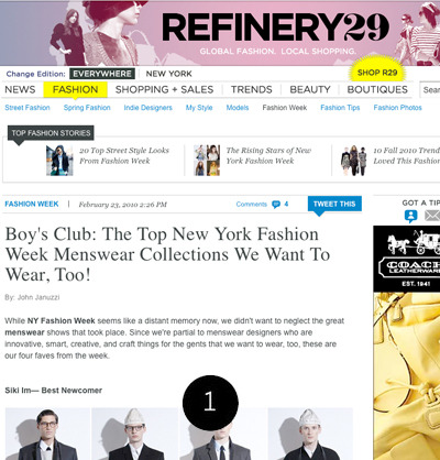 1: my latest piece at good old refinery29 is hot off the presses…sort of. check it out http://www.refinery29.com/boys-club-the-top-new-york-fashion-week-menswear-collections-we-want-to-wear-too.php on an unrelated note: the internet at my apartment has been knocked out for the past day or so…apologies for lack of posting. but there are 2 fun projects on the horizon, sweet.
