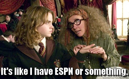 Trelawney has a 5th sense.