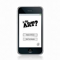 "hahamagartconnect:  Is This Art? New iphone app ""Is This Art?""  is the brainchild of Pittsburgh-based contemporary arts center the Mattress Factory, and technology marketing firm Deeplocal. ""Hold your phone up to a work, snap a picture using the app and it will declare whether what you're looking at is art. Among the one-liners it delivers: ""Sister Wendy would not find God in this, therefore THIS IS NOT ART."" Users can then send the image to isthisart.org, where everyone can debate an object's art-worthiness."""