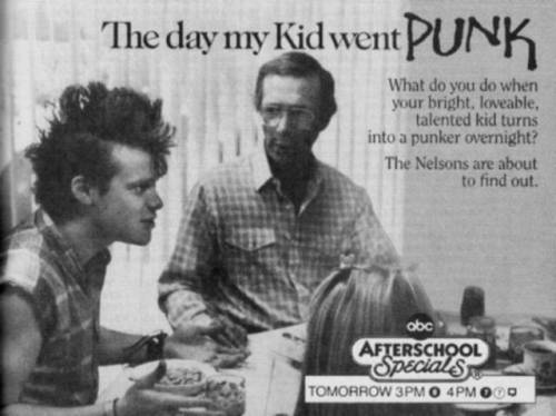 """The day my Kid went PUNK."" What do you do when your bright, loveable, talented kid turns into a punker overnight? The Nelsons are about to find out. Punker?!? After School Specials FTW!!! Photo via Gnarianna"