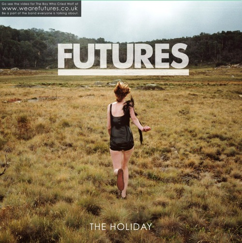 Futures - The Holiday. Whilst the big release on most people's lips this week has been Miss Goulding, I've personally been all about the debut record from Futures, the band formed from the ashes of Tonight is Goodbye. I first met Futures when I went down to Peter Miles' studio in Devon in the summer to begin recording my album. Back then they were finishing off this release, and now it's finally seeing the light of day. The Holiday contains seven tracks (an EP? Mini album?) of pop-rock joy. If, like me, you've heard Futures mentioned in the same breath as You Me At Six et al, forget all of that. This offering has far more in common with the melodic rock of Jimmy Eat World and newer Taking Back Sunday, possibly with a bit of The Rocket Summer feel-good factor thrown in for good measure, albeit without Bryce's love-it-or-hate-it girly squeal. Good, solid pop-rock with a fun, dance-y, upbeat tinge. The best thing about The Holiday is that you get it for free with Rock Sound Magazine this month, so if you're wandering past a WHSmith in the next few days, you should nip inside and grab a copy. You can have a listen to Futures on their MySpace or check out the video for The Boy Who Cried Wolf on YouTube.
