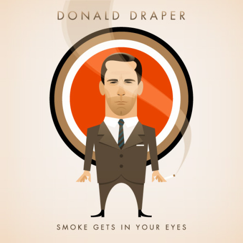 "stanleychowillustration:  stanleychowillustration:  Don Draper - Mad Men. Season 1, Episode 1. ""Smoke gets in your eyes"" With it being the Season Finale tonight in the UK on BBC4, I've decided to reblog this."
