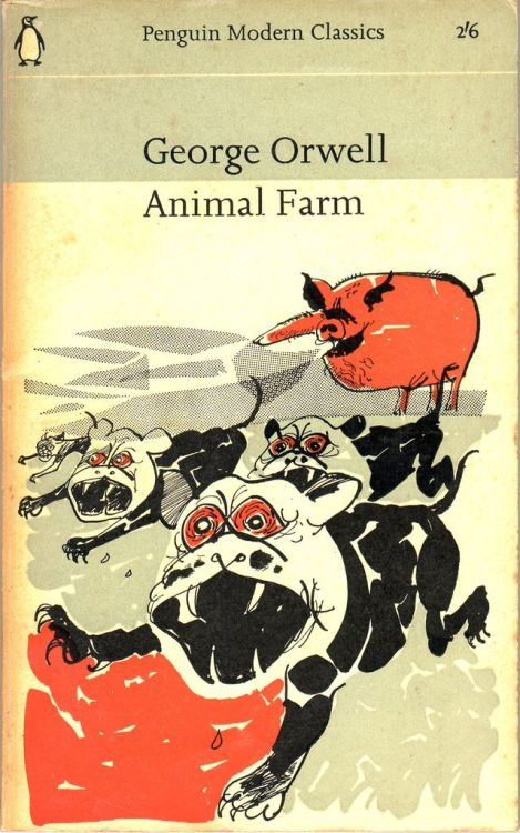 George Orwell : Animal Farm Cover illustration by Paul Hogarth