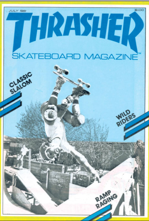 Magazine Cover: Thrasher. Wild Riders. 1981.