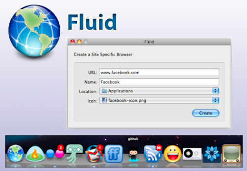 "Fluid App | Free Web applications like Gmail, Facebook, Campfire and Pandora are becoming more and more like desktop applications every day. Running each of these web apps in an individual tab in your browser can be a real pain. Fluid lets you create a Site Specific Browser (SSB) out of any website or web application, effectively turning your favorite web apps into desktop apps. Using Fluid to create an SSB out of your favorite website is simple. Enter the website's URL, provide a name, and optionally choose an icon. Click ""Create"", and within seconds your chosen website has been converted into a fully native Mac desktop application that appears in your Dock. Download Here"