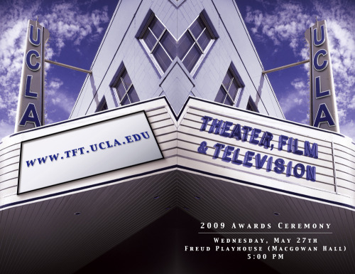 "UCLA DEPARTMENT OF THEATER, FILM & TELEVISION - ""AWARDS CEREMONY""  Booklet Cover Resume/Bio:  http://www.linkedin.com/in/tanyamcclure Direct Link:  http://tanyamcclure.tumblr.com/post/457386965/2009awardsbooklet"