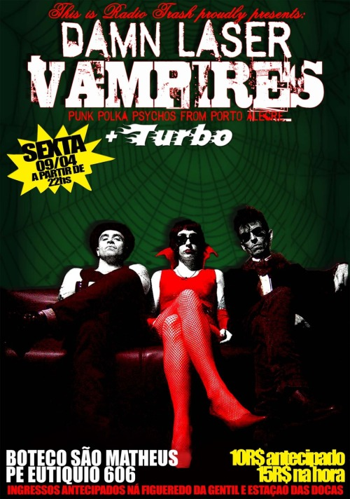 DAMN LASER VAMPIRES + Turbo no Boteco São Matheus, 09/10 as 22:00hs!