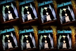 Giant Robot issue #64 Recommended Reading. I can't support Giant Robot enough & now with print almost going extinct they can really use our support. Subscribe now & support an indie publication. You must learn