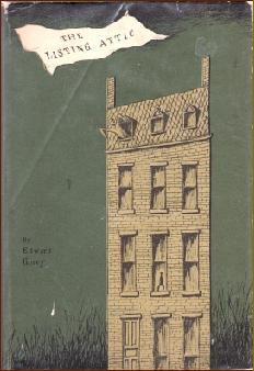 The Listing Attic by Edward Gorey published 1954