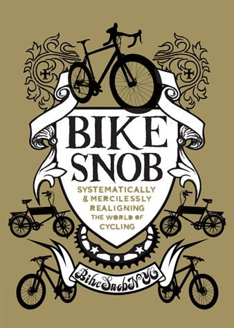 Bike Snob NYC's book now available to pre-order through Chronicle Books.  Found on Trackosaurus.