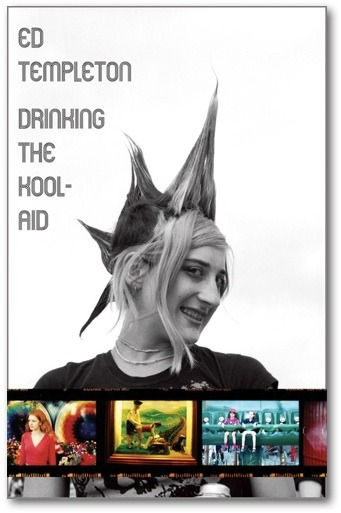 Drinking The Kool-Aid: Ed Templeton 2010 24 Pages | 15 X 20cm | Soft back with multiple fold outs
