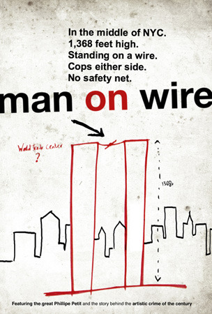Man on Wire | Rejected This was also not the film poster for Man on Wire (image c/o Allcity Media)