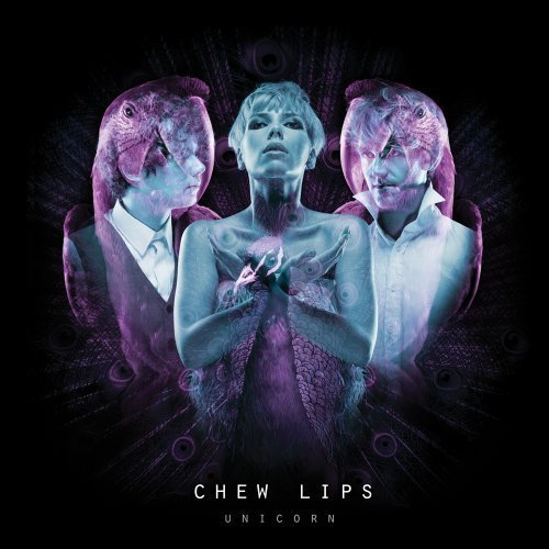 Chew Lips - Slick